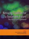Retracing Tradition for a Sustainable Future: The Malaysian Experience - text