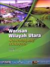 Warisan Wilayah Utara Semenanjung Malaysia - text