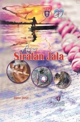 Asas Siratan Jala by Sapiee Haji Jamel from Penerbit UTHM in General Novel category