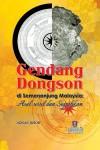 Gendang Dongson di Semenanjung Malaysia: Asal usul dan Signifikan by Adnan Jusoh from  in  category