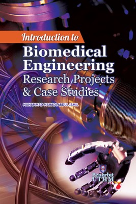 Introduction to Biomedical Engineering Research Project & Case Studies