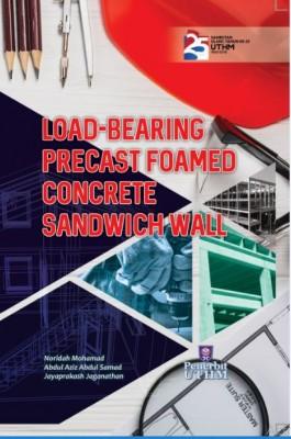 Load-Bearing Precast Foamed Concrete Sandwich Wall