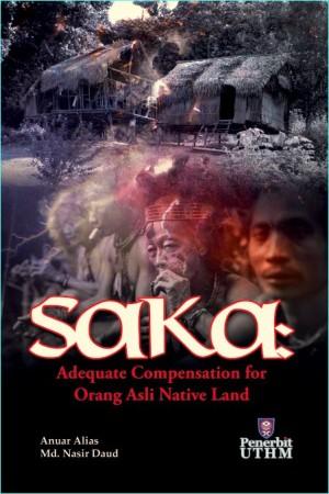 SAKA : Adequate Compensation for Orang Asli Native Land