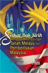 Seikat Bak Sirih Menyusuri Kelangsungan Tanah Melayu dan Pembentukan Malaysia - text