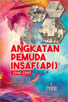 Angkatan Pemuda Insaf (API) 1946-1947