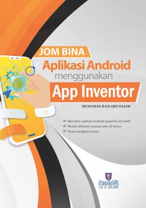 Jom Bina Aplikasi Android menggunakan App Inventor
