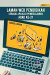 LAMAN WEB PENDIDIKAN SEBAGAI APLIKASI PEMBELAJARAN ABAD KE 21 (SIRI 2) - text