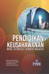 PENDIDIKAN KEUSAHAWANAN: MODEL SISTEM KOLEJ KOMUNITI MALAYSIA - text