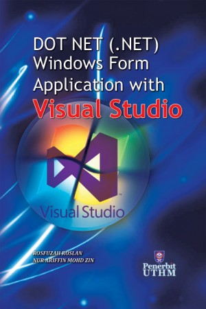 DOT NET (.NET) Windows Form Application with Visual Studio