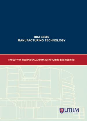 MODUL P&P MANUFACTURING TECHNOLOGY by Mohd Rasidi Ibrahim, Noor Hakim Rafa`ai & Kamarudin Kamdani from Penerbit UTHM in General Academics category