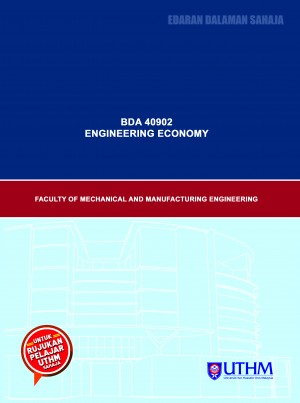 MODUL P&P: BDA 40902 ENGINEERING ECONOMY
