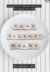 Para Pelahap Makna: Antologi Puisi Pemenang Lomba Puisi Peri Bahasa Press 2019