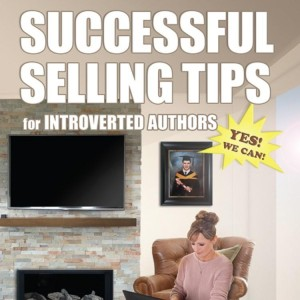 Successful Selling Tips for Introverted Authors by Kim Staflund from Polished Publishing Group (PPG) in Finance & Investments category