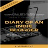 Diary of an Indie Blogger: My Roadmap to Success VOL I by Kim Staflund from  in  category