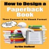 How to Design a Paperback Book Then Convert it to Ebook Format (Reflowable Ebook Version) - text