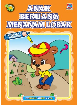 Anak Beruang Menanam Lobak by Prestasi from Prestasi Publication Enterprise in Children category