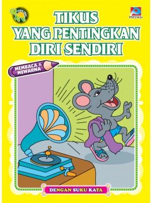 Tikus Yang Pentingkan Diri Sendiri