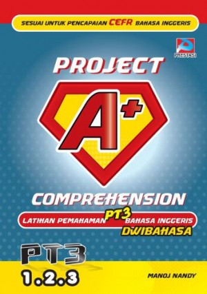 Project A+: Comprehension by Manoj Nandy from Prestasi Publication Enterprise in School Exercise category
