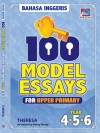 100 Model Essays For Upper Primary by Theresa & Manoj Nandy from  in  category