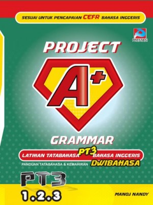 Project A+: Grammar by Manoj Nandy from Prestasi Publication Enterprise in School Exercise category