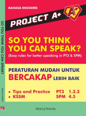Project A+ : So You Think You Can Speak? (Peraturan Mudah Untuk Bercakap Lebih Baik)