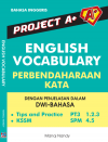 Project A+ : English Vocabulary (Perbendaharaan Kata) - text