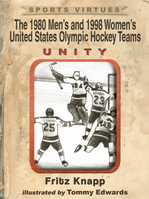 The 1980 Men's and 1998 Women's United States Olympic Hockey Teams by Fritz Knapp from Price World Publishing in Sports & Hobbies category