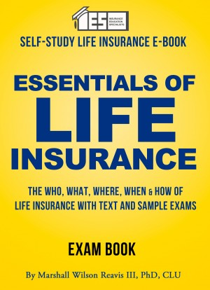 Essentials of Life Insurance by Marshall Wilson Reavis III, phD. from Price World Publishing in Finance & Investments category