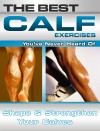 The Best Calf Exercises You've Never Heard Of by Nick Nilsson from  in  category
