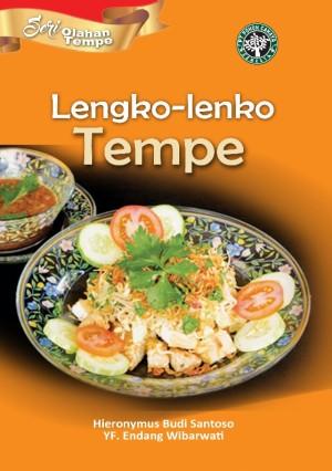 Seri Olahan Tempe: Lengko-lengko Tempe by Hieronymus Budi Santoso & YF. Endang Wibarwati from PT Pohon Cahaya Semesta in Recipe & Cooking category