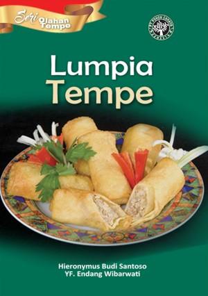 Seri Olahan Tempe: Lumpia Tempe by Hieronymus Budi Santoso & YF. Endang Wibarwati from PT Pohon Cahaya Semesta in Recipe & Cooking category
