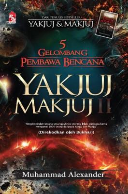 Yakjuj & Makjuj: Lima Gelombang Pembawa Bencana by Muhammad Alexander from PTS Publications in Religion category