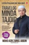 Travelog Minda Tajdid: Catatan Dari Tanah Barat by Prof. Madya Dr Mohd Asri Zainul Abidin from  in  category