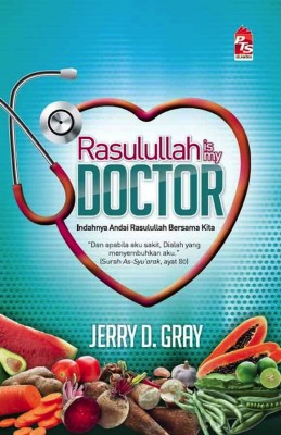 Rasulullah Is My Doctor by Jerry D. Gray from PTS Publications in Family & Health category
