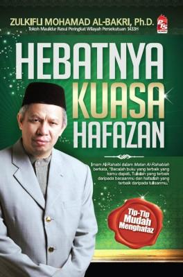 Hebatnya Kuasa Hafazan by Dr. Zulkifli Mohamad Al-Bakri from PTS Publications in Islam category