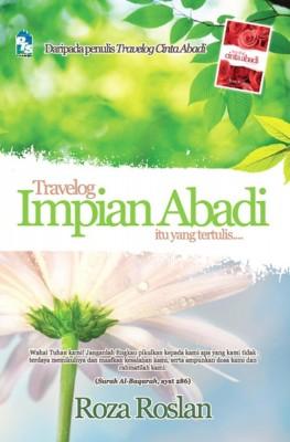 Travelog Impian Abadi, Itu yang Tertulis by Roza Roslan from PTS Publications in Motivation category