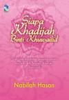 Siapa Khadijah binti Khuwailid - text