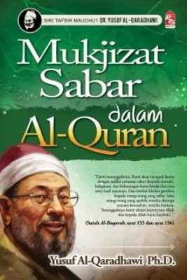 Mukjizat Sabar dalam Al-Quran by Yusuf Al-Qaradhawi Ph.D. from PTS Publications in Motivation category