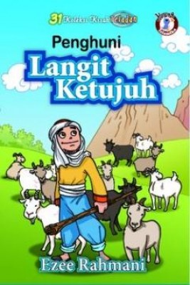 31 Kisah Teladan: Penghuni Langit Ketujuh by Ezee Rahmani from PTS Publications in Teen Novel category
