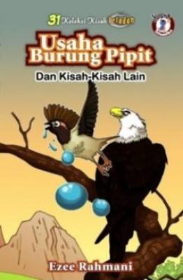 31 Kisah Teladan: Usaha Burung Pipit Dan Kisah-kisah Lain by Ezee Rahmani from PTS Publications in Teen Novel category