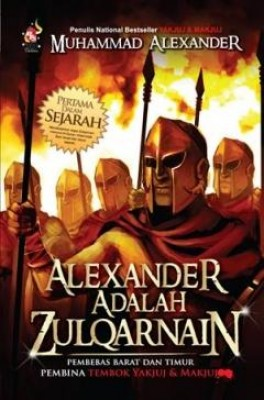 Alexander adalah Zulqarnain by Muhammad Alexander from PTS Publications in History category