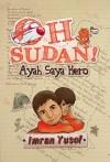 Oh Sudan! Ayah Saya Hero - text