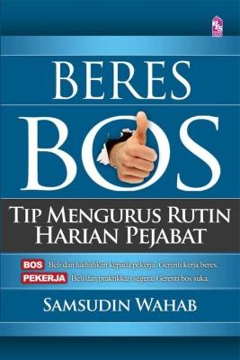 Beres Bos: Tip Mengurus Rutin Harian Pejabat