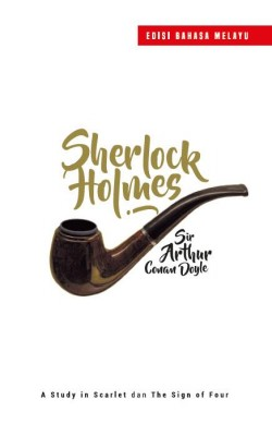 Sherlock Holmes: A Study in Scarlet dan The Sign of Four - Edisi Bahasa Melayu by Imran Yusuf from PTS Publications in Teen Novel category