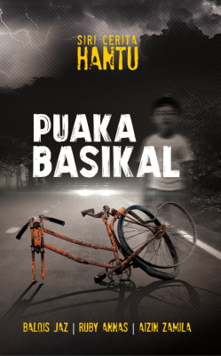 Puaka Basikal by Aizin Zamila, Balqis jaz, Ruby Annas from PTS Publications in General Novel category