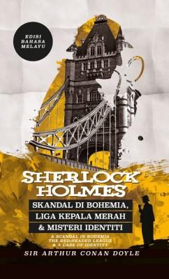 Sherlock Holmes: Skandal di Bohemia, Liga Kepala Merah & Misteri Identiti - Edisi Bahasa Melayu by Syarafuddin Sulaiman from PTS Publications in Teen Novel category