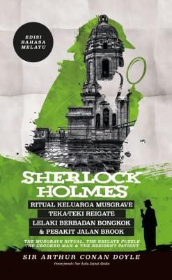 Sherlock Holmes: Ritual Keluarga Musgrave, Teka-Teki Reigate, Lelaki Berbadan Bongkok & Pesakit Jalan Brook- Edisi Bahasa Melayu