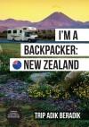 I'm A Backpacker: New Zealand by Trip Adik Beradik from  in  category