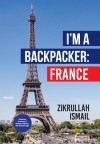 I'm A Backpacker: France