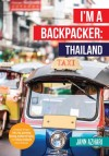 I'm a Backpacker: Thailand by Jann Azhari from  in  category